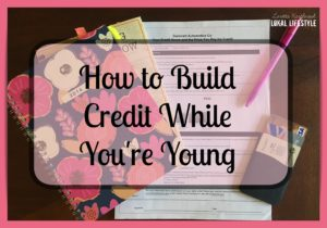 Learn how to build credit while you're young so that you can make big purchases in the future.