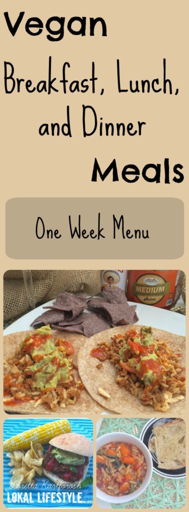 Tasty and healthy vegan meals for an entire week including breakfast, lunch, and dinner!
